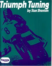 Triumph Tuning, Stan Shenton  T100, T120, T140, T150, OIF, Engine & Gearbox BOOK
