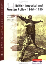 Heinemann Advanced History: British Imperial & Foreign Policy 1846-1980, Mr John