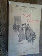 Après l'amour / Pierre de Lano / 100 dessins de Fernand Fau / 1889