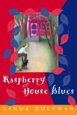 Raspberry House Blues Holeman, Linda Paperback Book New