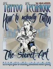 NEW Tattoo technique (How to actually tattoo): The Secret Art