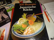 100 Rezepte Japanische Küche,Unipart Verlag,1983