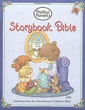 Precious Moments Storybook Bible : Selections from the International Children's