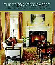 NEW The Decorative Carpet: Fine Handmade Rugs in Contemporary Interiors