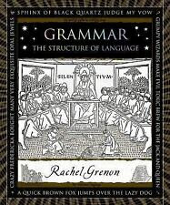 Wooden Bks.: Grammar : The Structure of Language by Rachel Grenon (2012,...