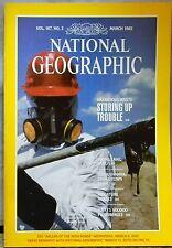 NATIONAL GEOGRAPHIC MAGAZINE MARCH 1985 HAZARDOUSE WASTE STORING UP TROUBLE