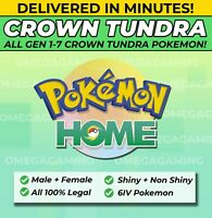 Pokemon Home Crown Tundra  All 120 Gen 1-7 Crown Tundra Pokemon Shiny & Non M+F