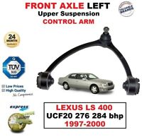 FRONT AXLE LEFT Upper CONTROL ARM for LEXUS LS 400 UCF20 276 284 bhp 1997-2000