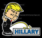 ANTI- HILLARY DONALD TRUMP For President 2016 Calvin Pee Funny Decal Sticker!!!