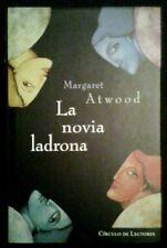 LA NOVIA LADRONA - Margaret Atwood - SPAIN LIBRO / BOOK 1997 - Como Nuevo