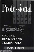Professional Booby Traps Special Devices and Techniques Seymour Lecker Scarce