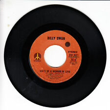 BILLY SWAN Ways Of A Woman In Love VG(+) 45 RPM