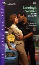 BANNING'S WOMAN - THE LASSITER LAW (Silhouette Intimate Moments), Langan, Ruth R