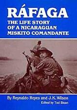 Rafaga: The Life Story of a Nicaraguan Miskito Comandante