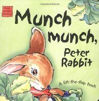 Munch Munch, Peter Rabbit (Peter Rabbit Seedlings), Good Books
