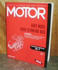 Motor Crash Estimating Guide - Early Model Imported - August 2004   VOL.28 NO.3