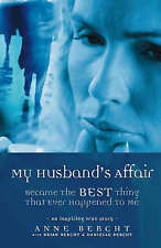NEW My Husband's Affair Became the Best Thing That Ever Happened to Me