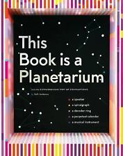 This Book Is a Planetarium: And Other Extraordinary Pop-