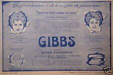 PUBLICITÉ 1915 GIBBS AVEC SON SAVON DENTIFRICE - ADVERTISING