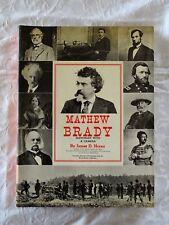 Mathew Brady - Historian with a Camera by James D Horan -HC/DJ - VG
