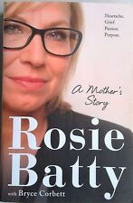 A MOTHER'S STORY by Rosie Batty  (2015) Biography - FREE POST EXLT.COND.