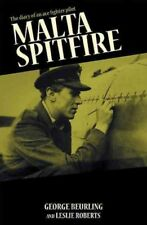 Malta Spitfire : The Diary of a Fighter Pilot, Paperback by Beurling, George ...