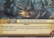 Nothing Burns Like the Cold AGoT LCG 2.0 Game of Thrones House of Thorns 52