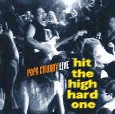 Popa Chubby - Hit The High Hard One.  CD Neu!