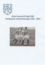 BRIAN CLOUGH HARTLEPOOLS UTD MGR 1965-1967 RARE ORIGINAL SIGNED MAGAZINE CUTTING