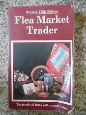 Old Vintage Book Flea Market Trader Revised Fifth Edition 1985 Current Values