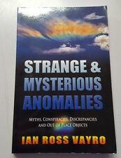 STRANGE & MYSTERIOUS ANOMALIES by IAN ROSS VAYRO