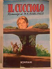LIBRO - M. K. RAWLINGS - IL CUCCIOLO - BOMPIANI 1964 - ILLUSTRATO