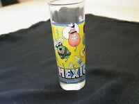 Mexico shot glass!  SEE PICS!!!