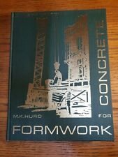 FORMWORK FOR CONCRETE - M. K. Hurd - 1979 4th Edition Hardcover