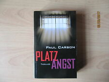 Paul Carson: Platzangst, Thriller
