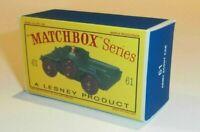 Matchbox Lesney No 61  Ferret Army Scout Car Empty Repro D Style Box