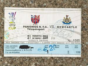 2004 - PANIONIOS v NEWCASTLE UTD TICKET - UEFA CUP - 04/05