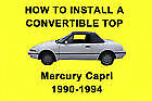 Mercury Capri 90-94 How to Install a Convertible Top DIY Video on DVD