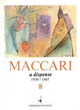 Maccari a dispense 8 1930/1987 - Edizioni Galleria Pananti Firenze 1987