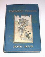 Robinson Crusoe by Daniel DeFoe - Houghton Mifflin Co.,1909