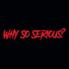 WHY così Serious? ✔ 20cm ✔ selettore colori ✔ Tuning Adesivi ✔ Fun Sticker ✔ Joker