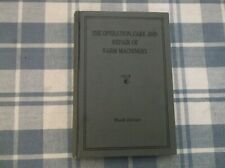 The Operation Care & Repair Of Farm Machinery Tenth Edition John Deere HB VGC