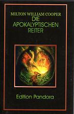 DIE APOKALYPTISCHEN REITER - Milton William Cooper - Edition Pandora BUCH - NEU