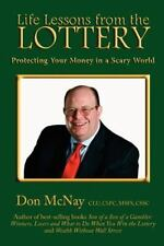 Life Lessons From The Lottery:: Protecting Your Money In A Scary World (volum...