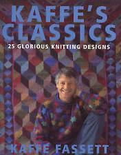 Kaffe's Classics: 25 Glorious Knitting Designs by Fassett, Kaffe