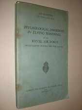 PSYCHOLOGICAL DISORDERS IN FLYING PERSONNEL OF ROYAL AIR FORCE IN WW2. 1947. 1ST