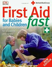 First Aid for Babies and Children Fast,Vivien J Armstrong