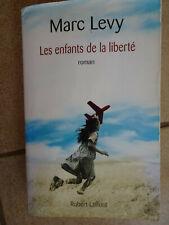 Marc Levy Les enfants de la Liberté Robert Laffont 2007 bon état