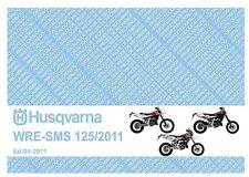 Husqvarna Parts Manual Book 2011 WRE 125 & SMS 125