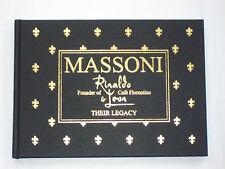 MASSONI - RINALDO & LEON - FOUNDERS OF CAFE FLORENTINO - THEIR LEGACY